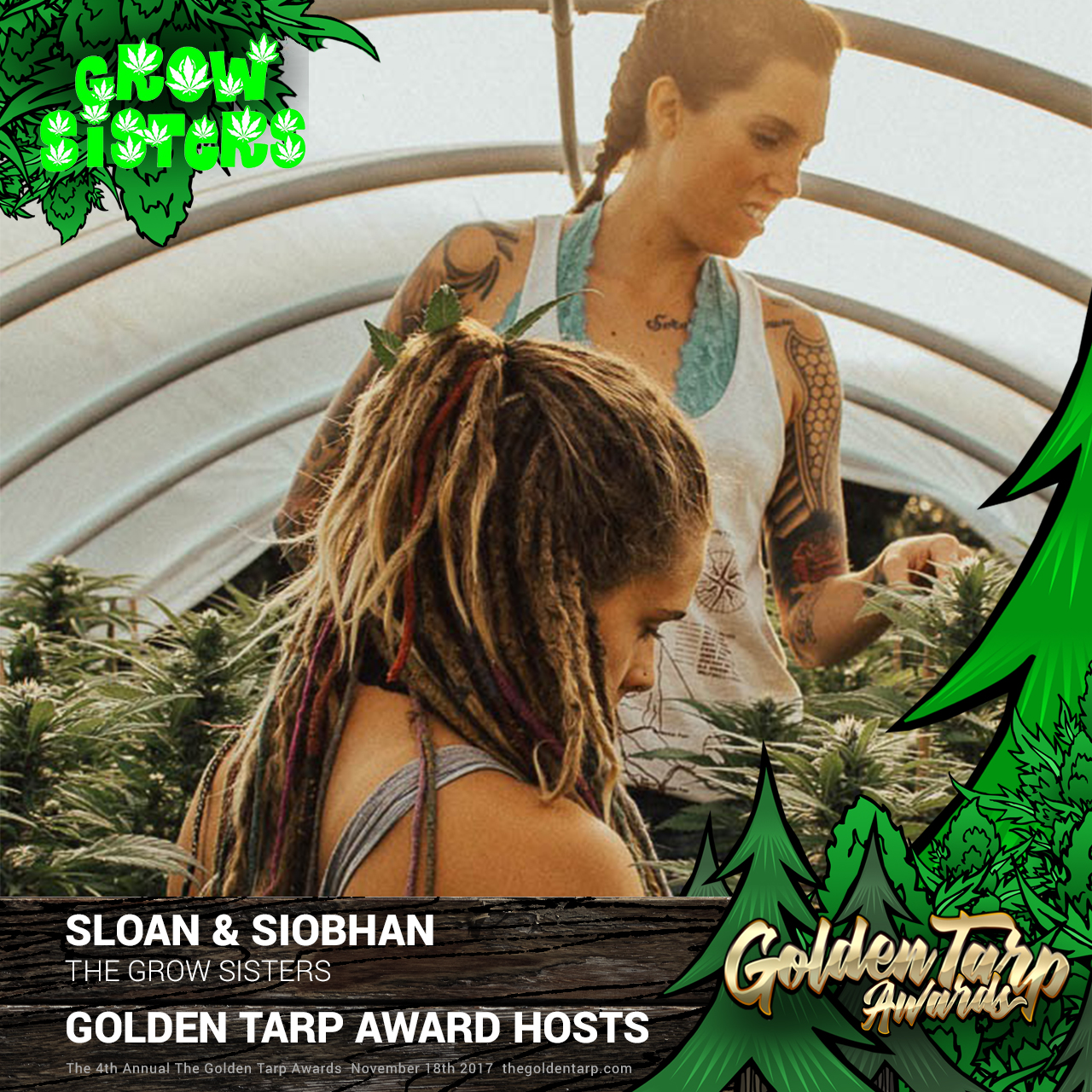 Grow Sisters Siobhan and Sloan are hosts for the Golden Tarp Awards